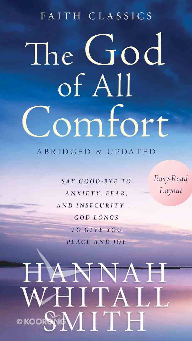 The God of All Comfort (Faith Classics Series) eBook