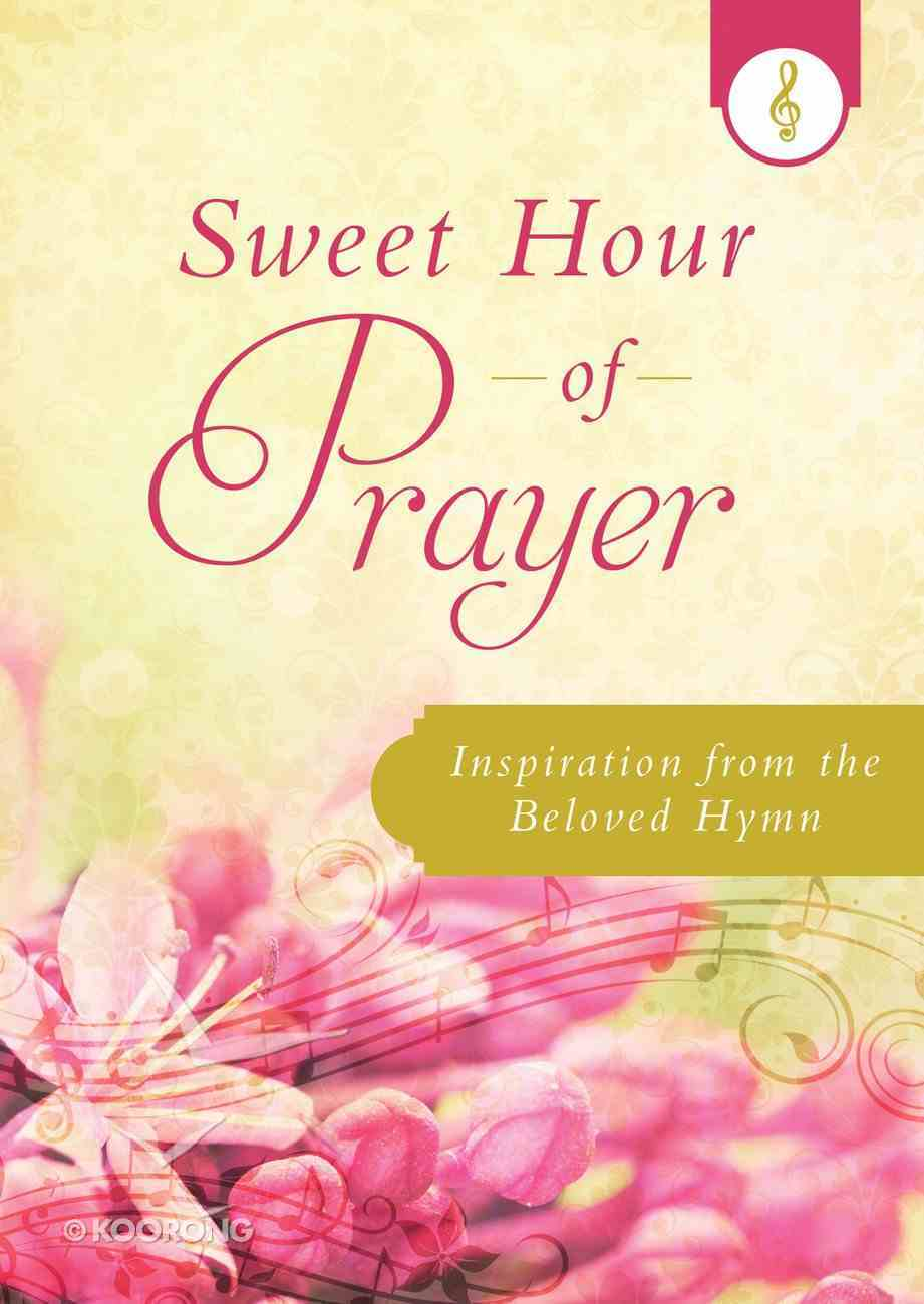 Sweet Hour of Prayer eBook
