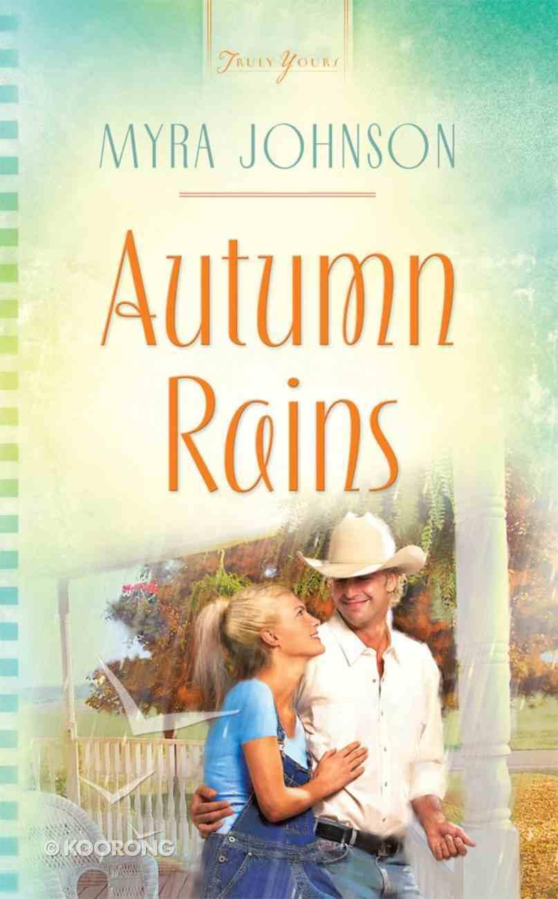 Autumn Rains (Missouri Contempory #01) (#873 in Heartsong Series) eBook