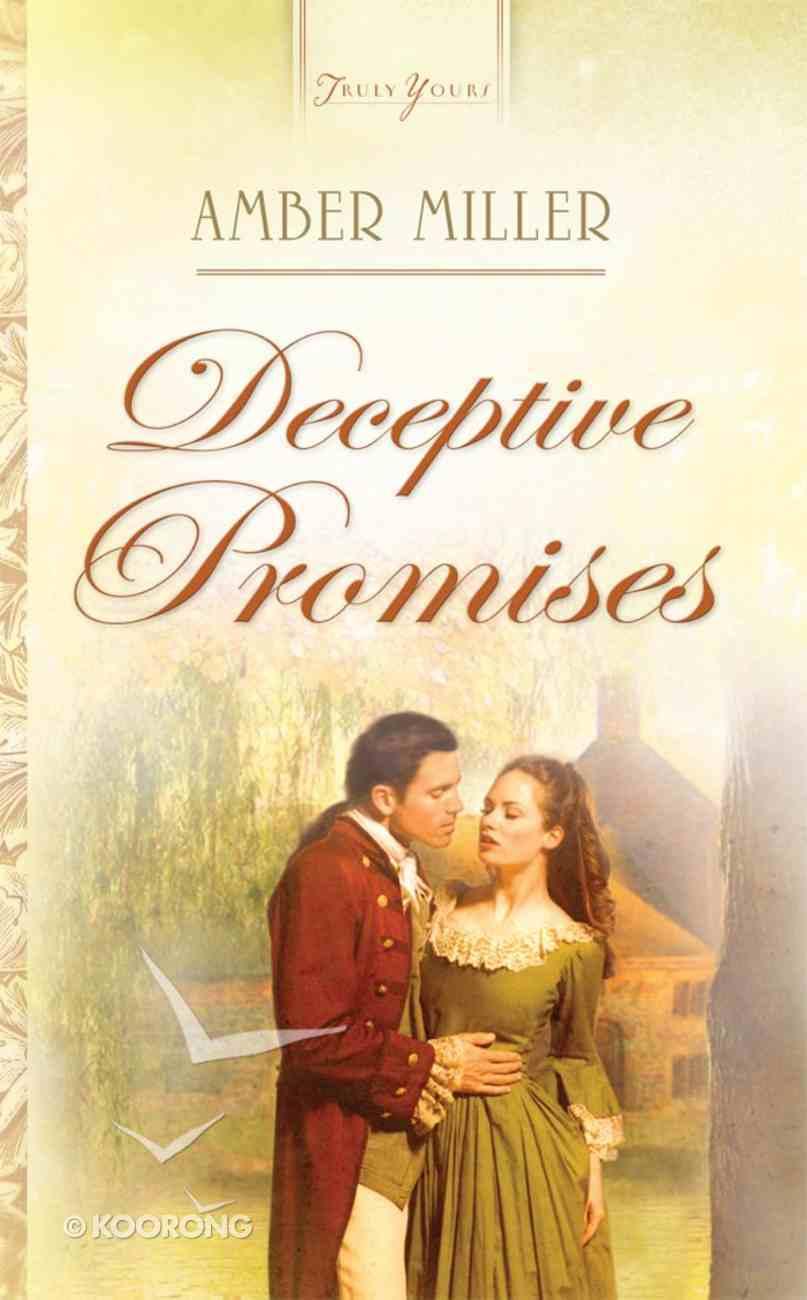 Deceptive Promises (Heartsong Series) eBook