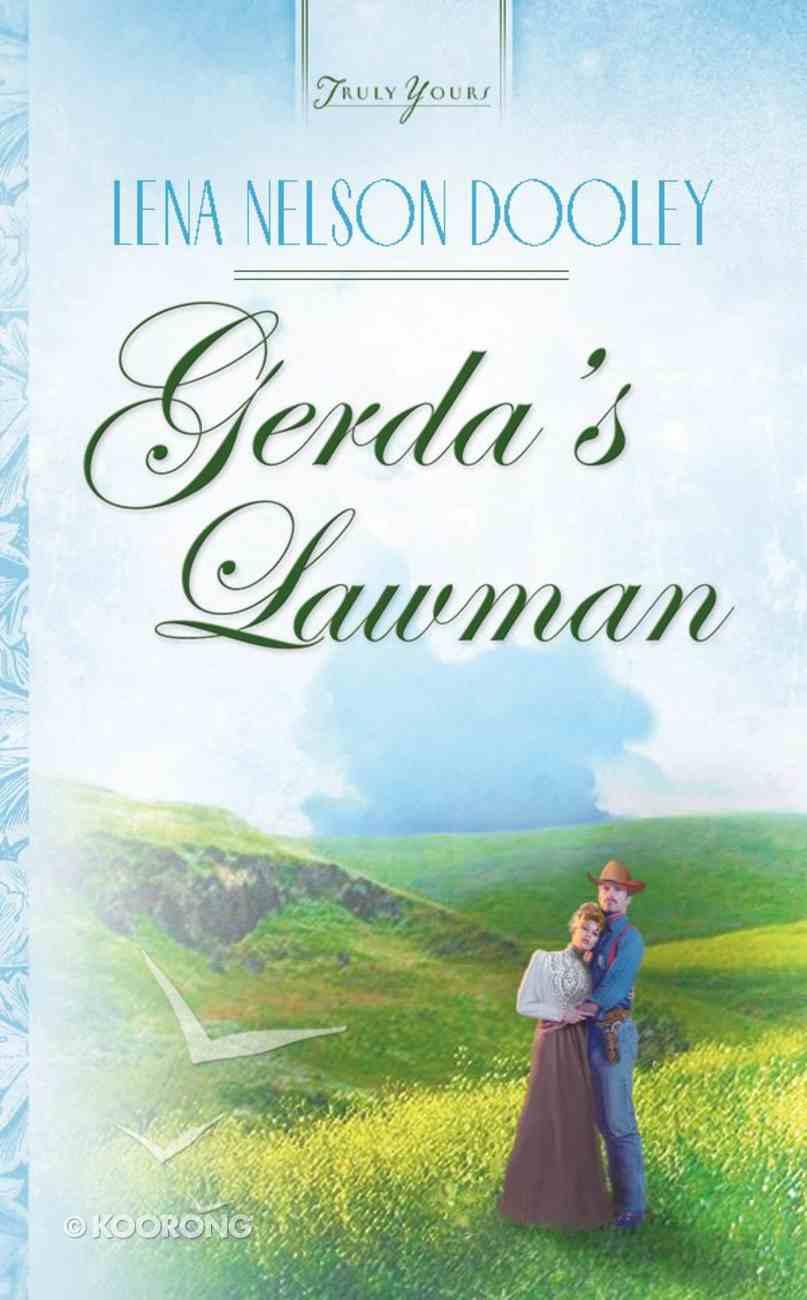 Gerda's Lawman (Heartsong Series) eBook