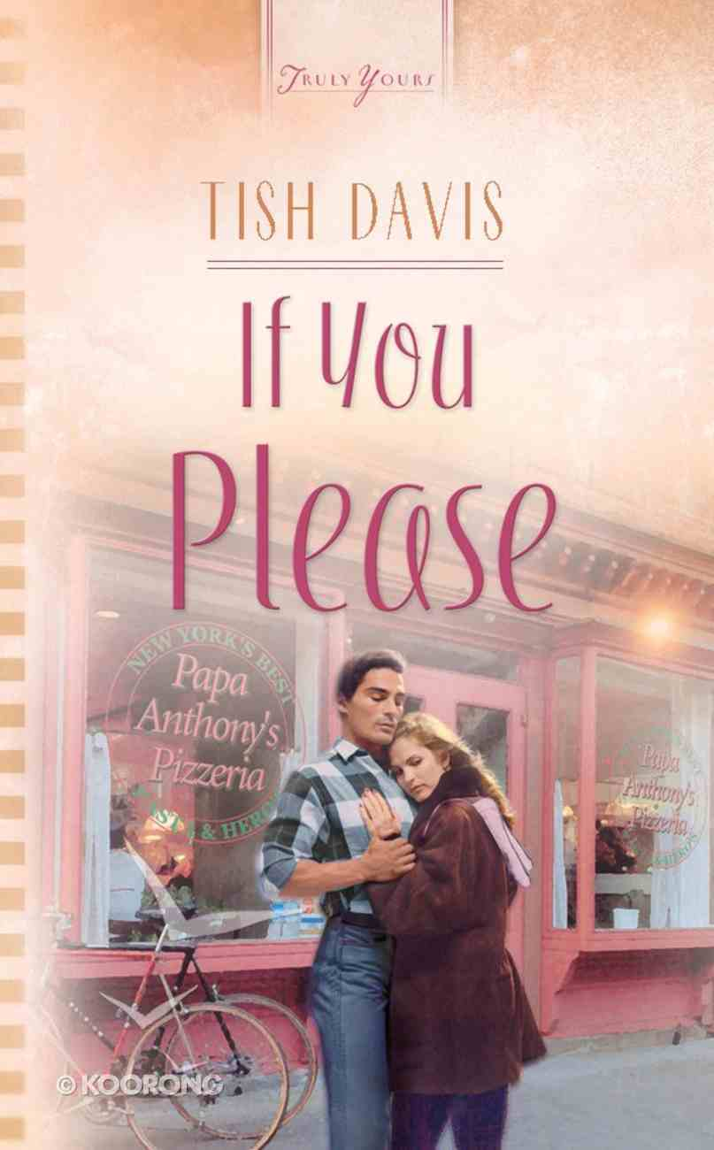 If You Please (Heartsong Series) eBook