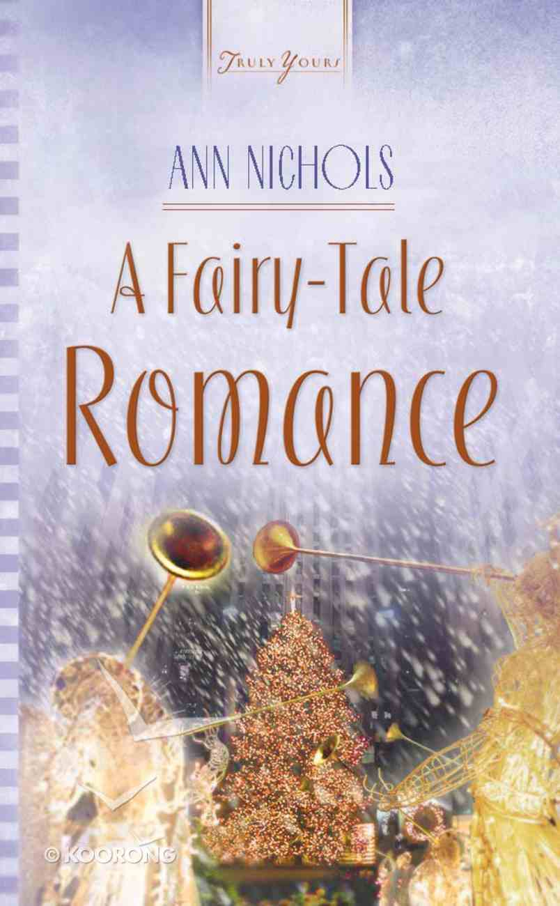 A Fairy Tale Romance (#558 in Heartsong Series) eBook