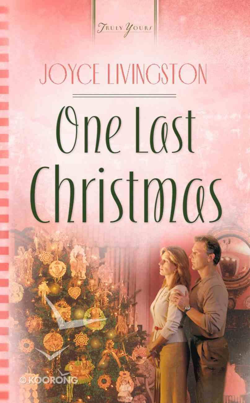 One Last Christmas (Heartsong Series) eBook