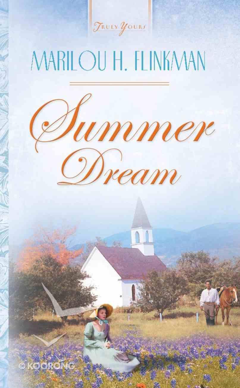 Summer Dream (#567 in Heartsong Series) eBook