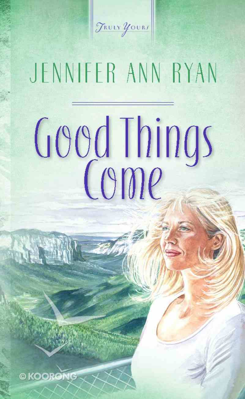 Good Things Come (#430 in Heartsong Series) eBook