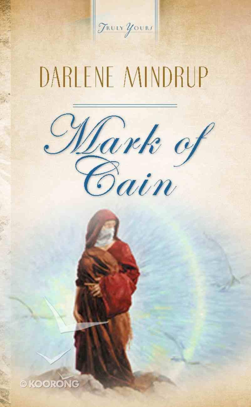 Mark of Cain (Heartsong Series) eBook