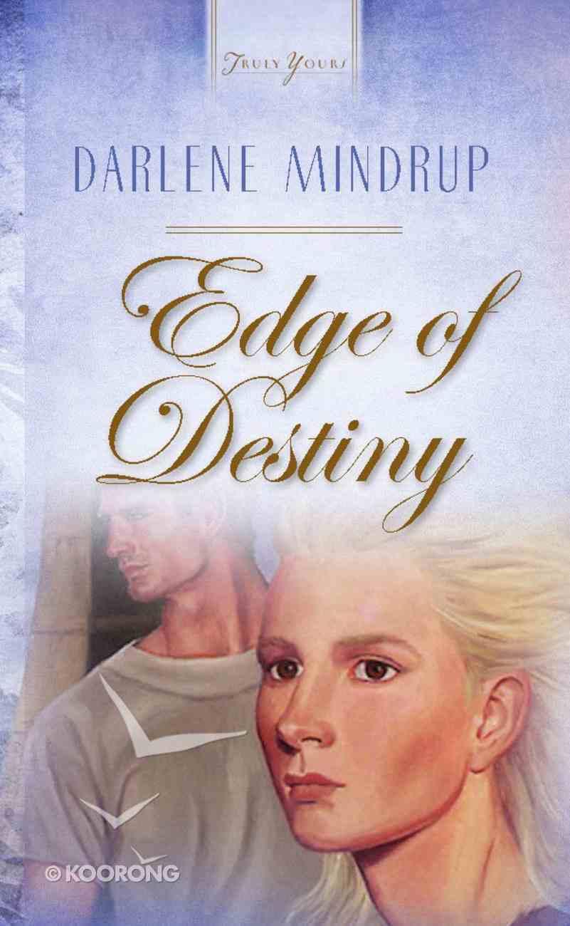 Edge of Destiny (Heartsong Series) eBook