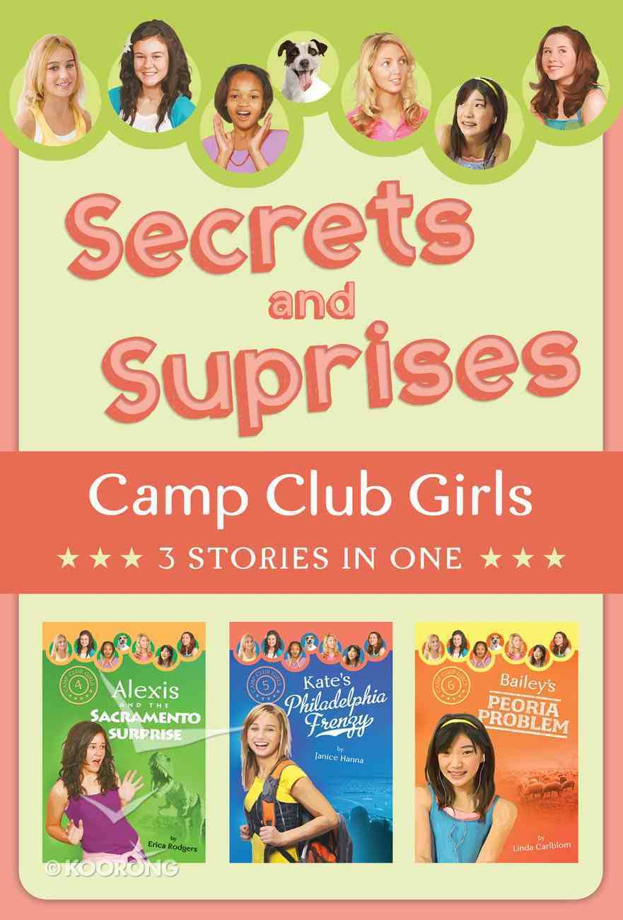 Secrets and Surprises (3in1) (Camp Club Girls Series) eBook