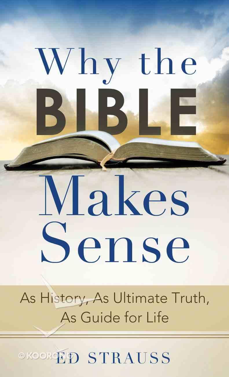 Why the Bible Makes Sense eBook