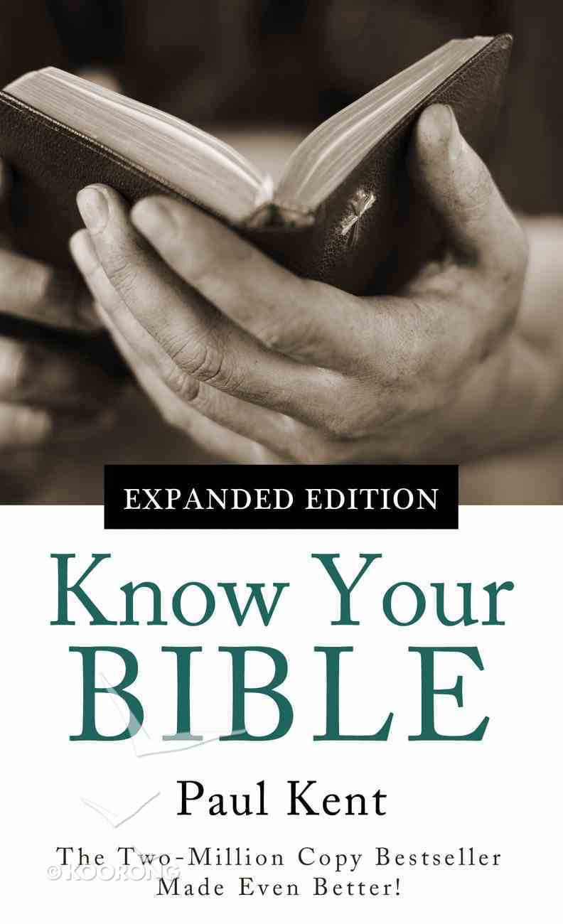 Know Your Bible (Expanded Edition) eBook