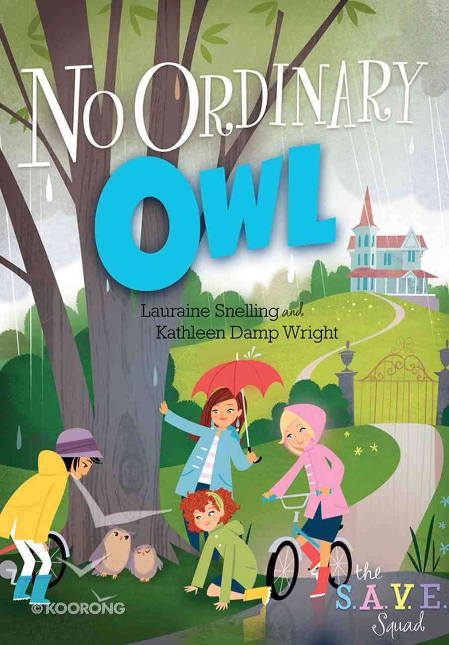 No Ordinary Owl (#02 in S.a.v.e Squad Series) eBook