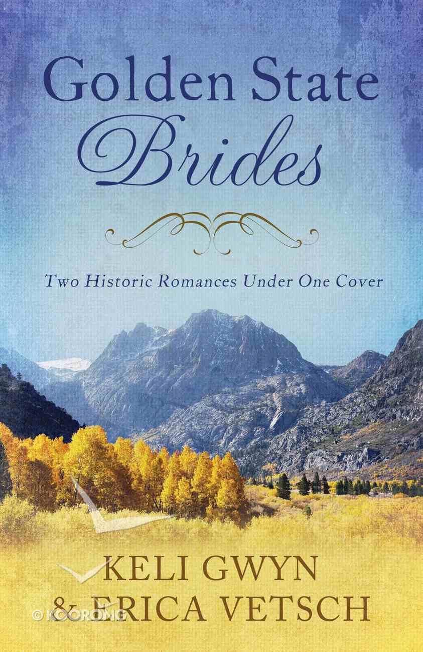 2in1: Brides & Weddings: Golden State Brides (Brides & Weddings Series) eBook