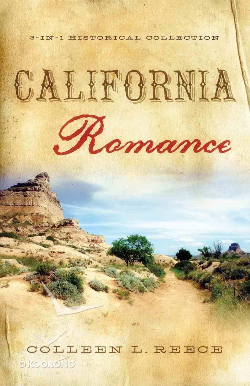 3in1: Romancing America: California Romance (Romancing America Series) eBook