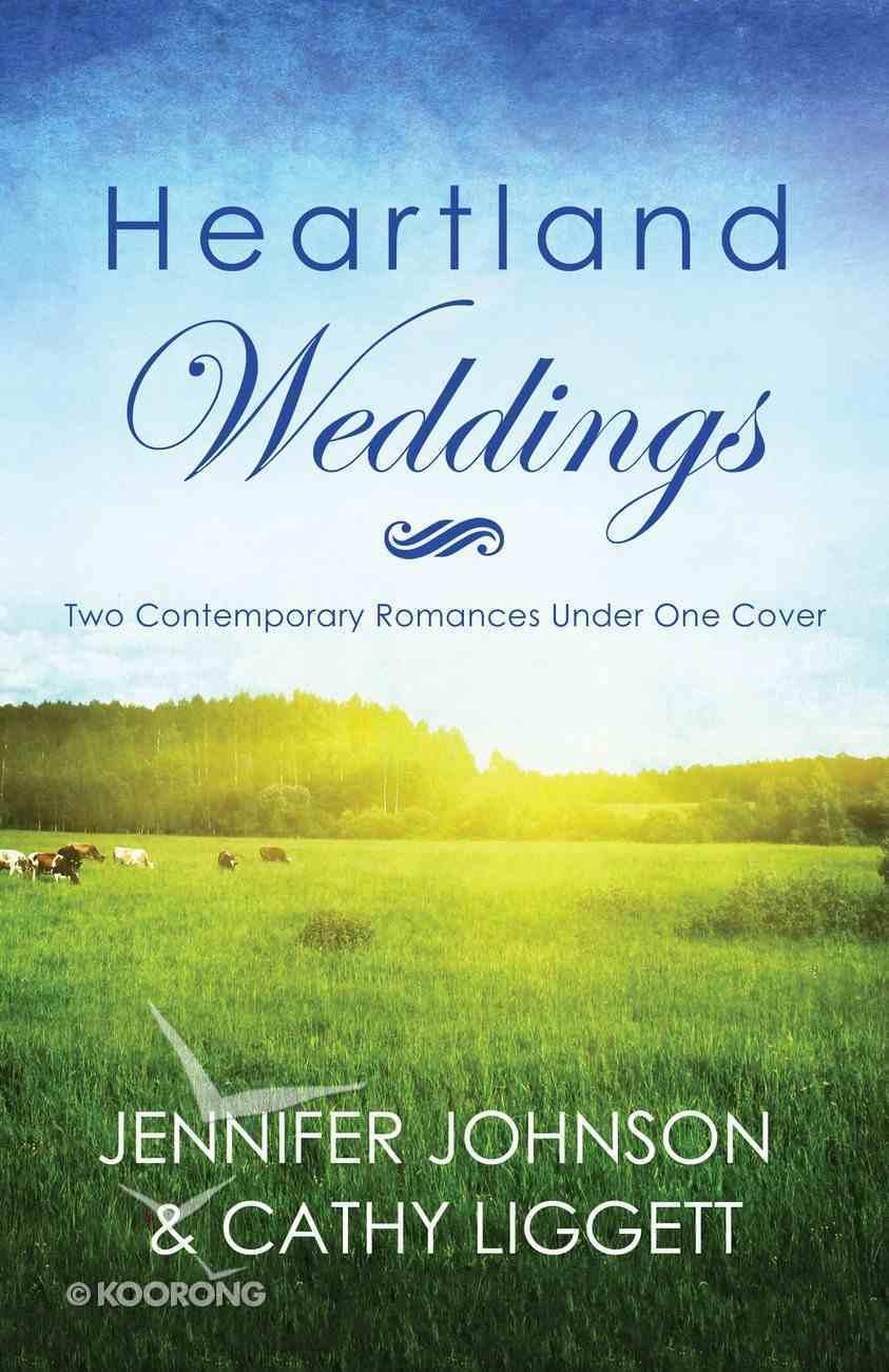 Heartland Weddings (Brides & Weddings Series) eBook