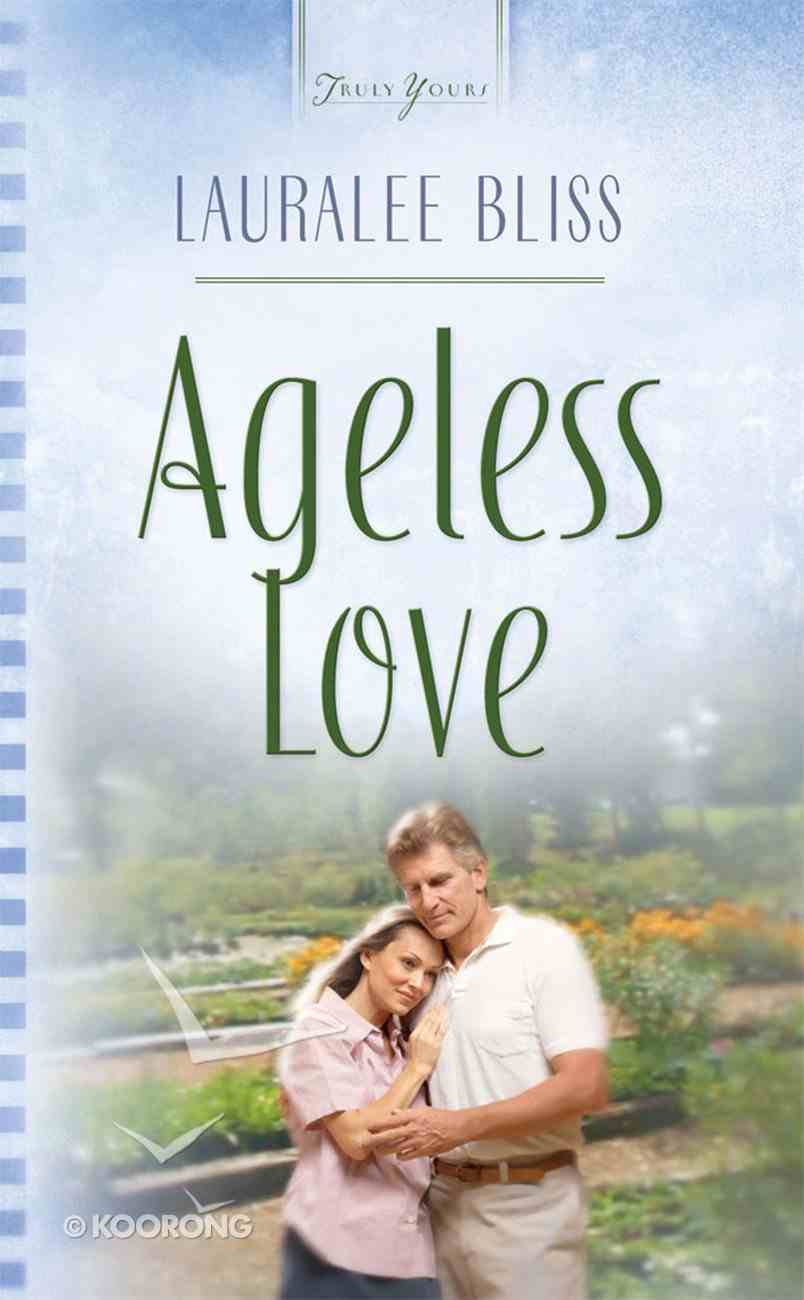 Ageless Love (#569 in Heartsong Series) eBook