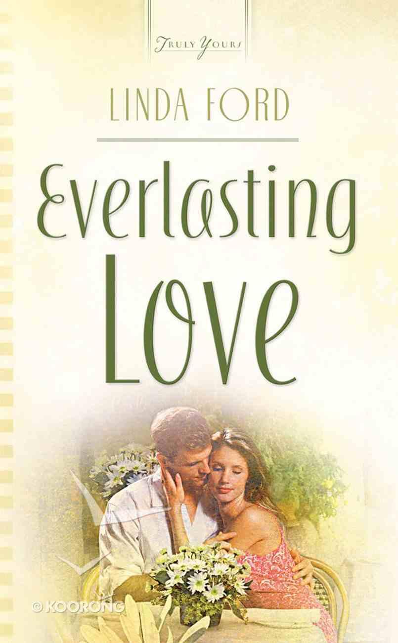 Everlasting Love (#757 in Heartsong Series) eBook