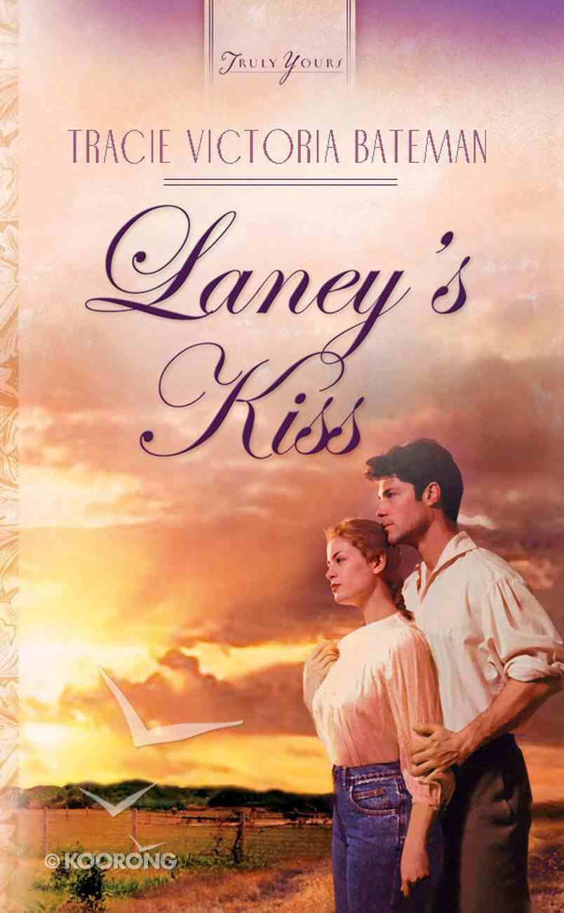 Laney's Kiss (The St John Family Saga #03) (#524 in Heartsong Series) eBook