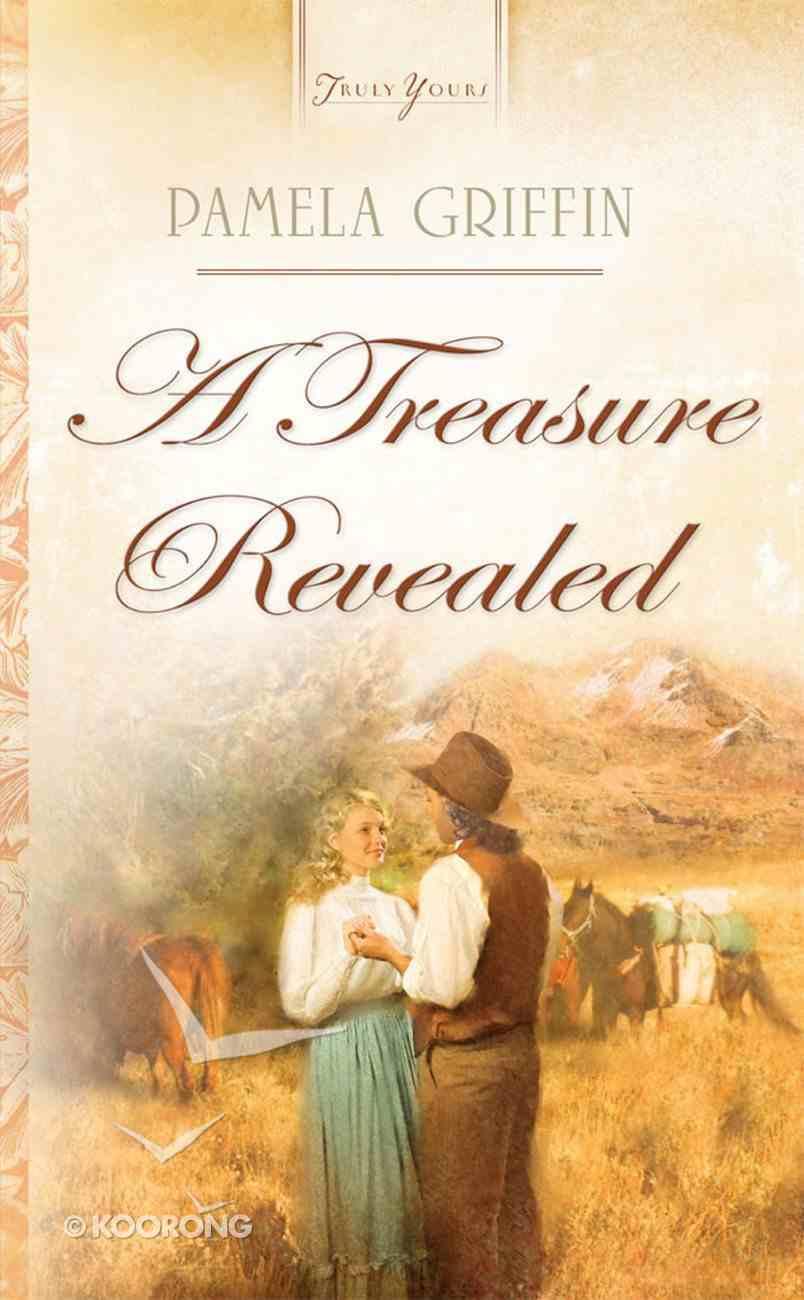 A Treasure Revealed (Heartsong Series) eBook