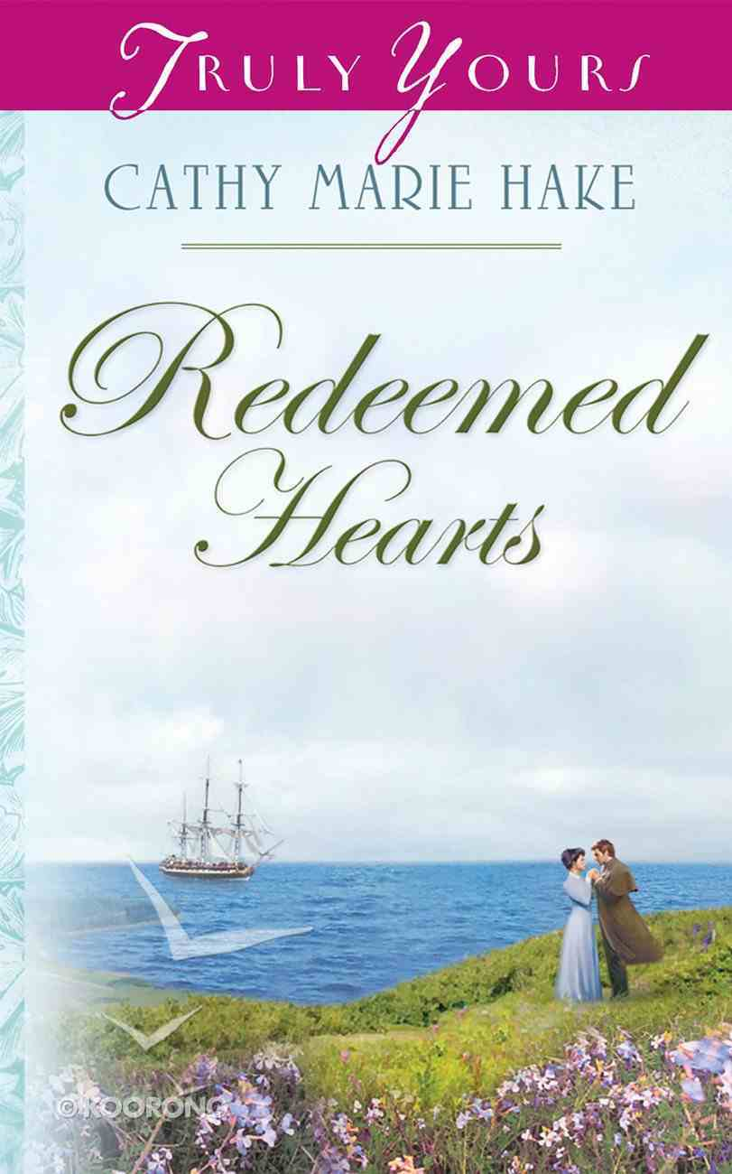 Redeemed Hearts (Heartsong Series) eBook