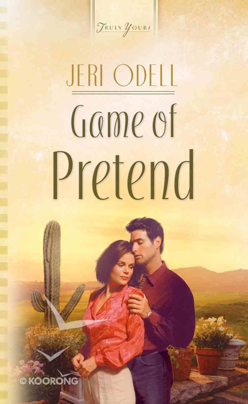 Game of Pretend (Mccoy Sisters #03) (#525 in Heartsong Series) eBook