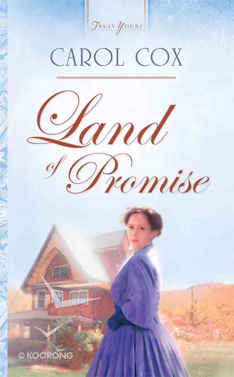 Land of Promise (#580 in Heartsong Series) eBook