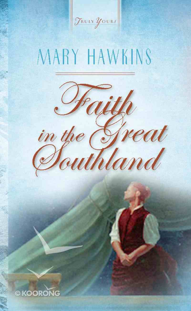 Faith in the Great Southland (Heartsong Series) eBook