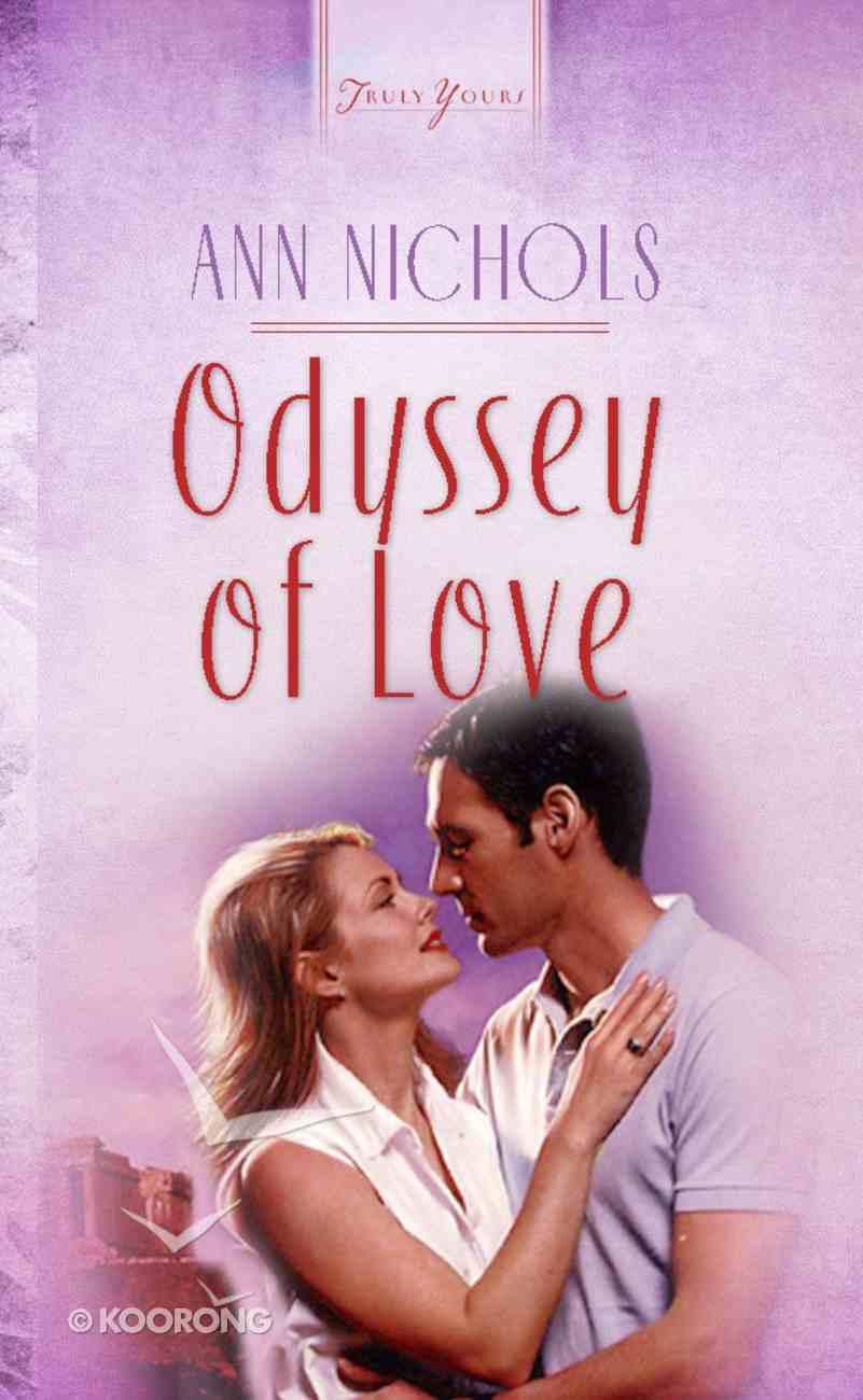Odyssey of Love (Heartsong Series) eBook