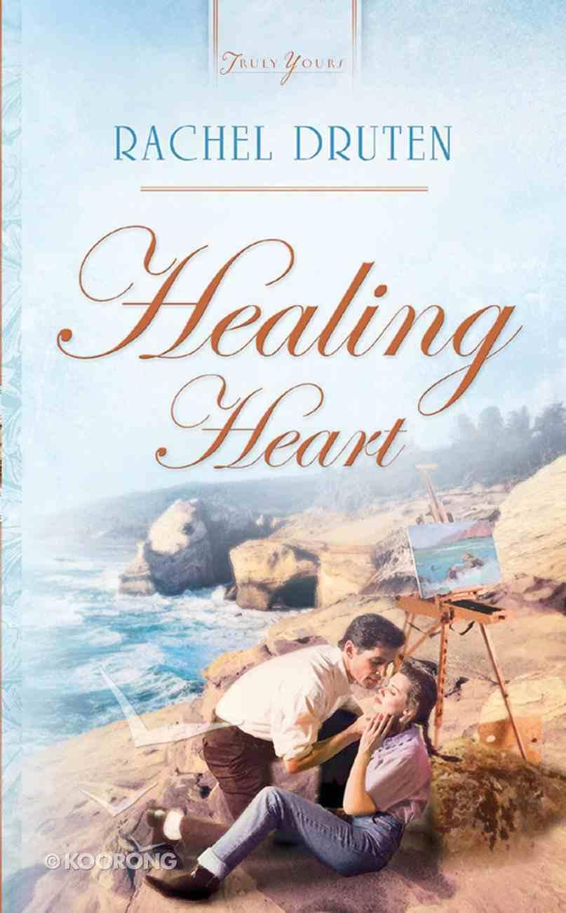 Healing Heart (Pasadena Promises #01) (#551 in Heartsong Series) eBook