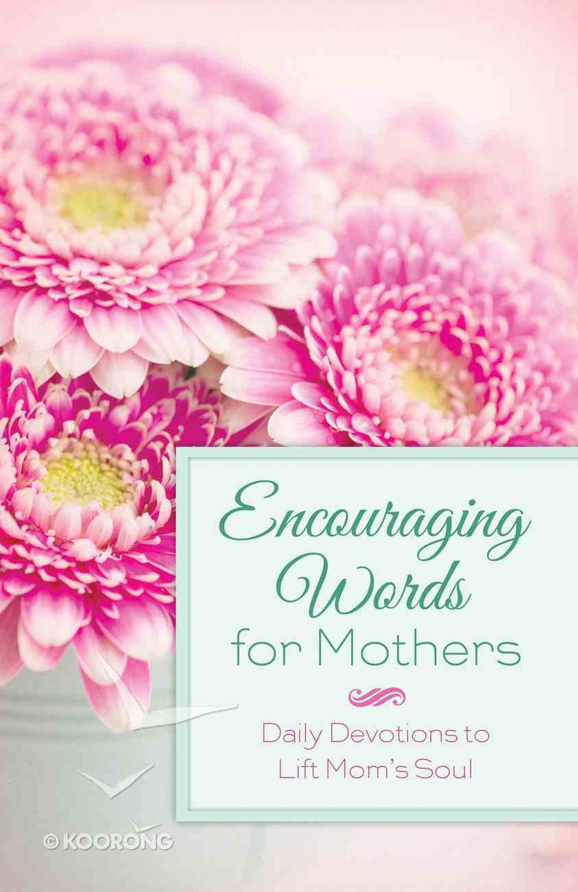 Encouraging Words For Mothers eBook