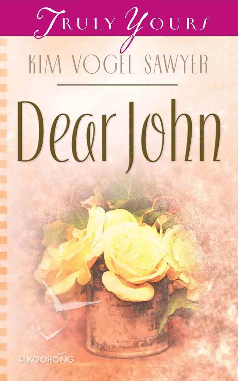 Dear John (#693 in Heartsong Series) eBook