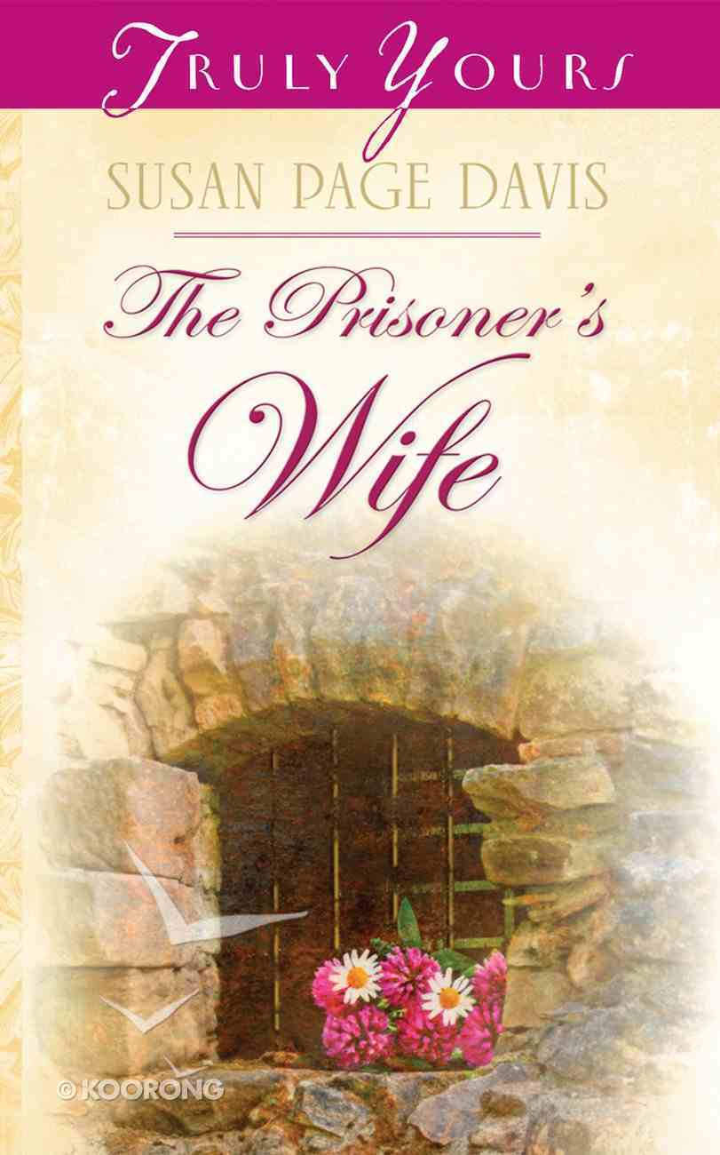 The Prisoner's Wife (Maine Brides #01) (#708 in Heartsong Series) eBook