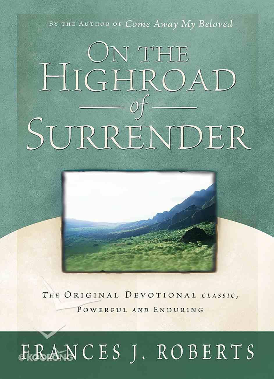 On the Highroad of Surrender eBook