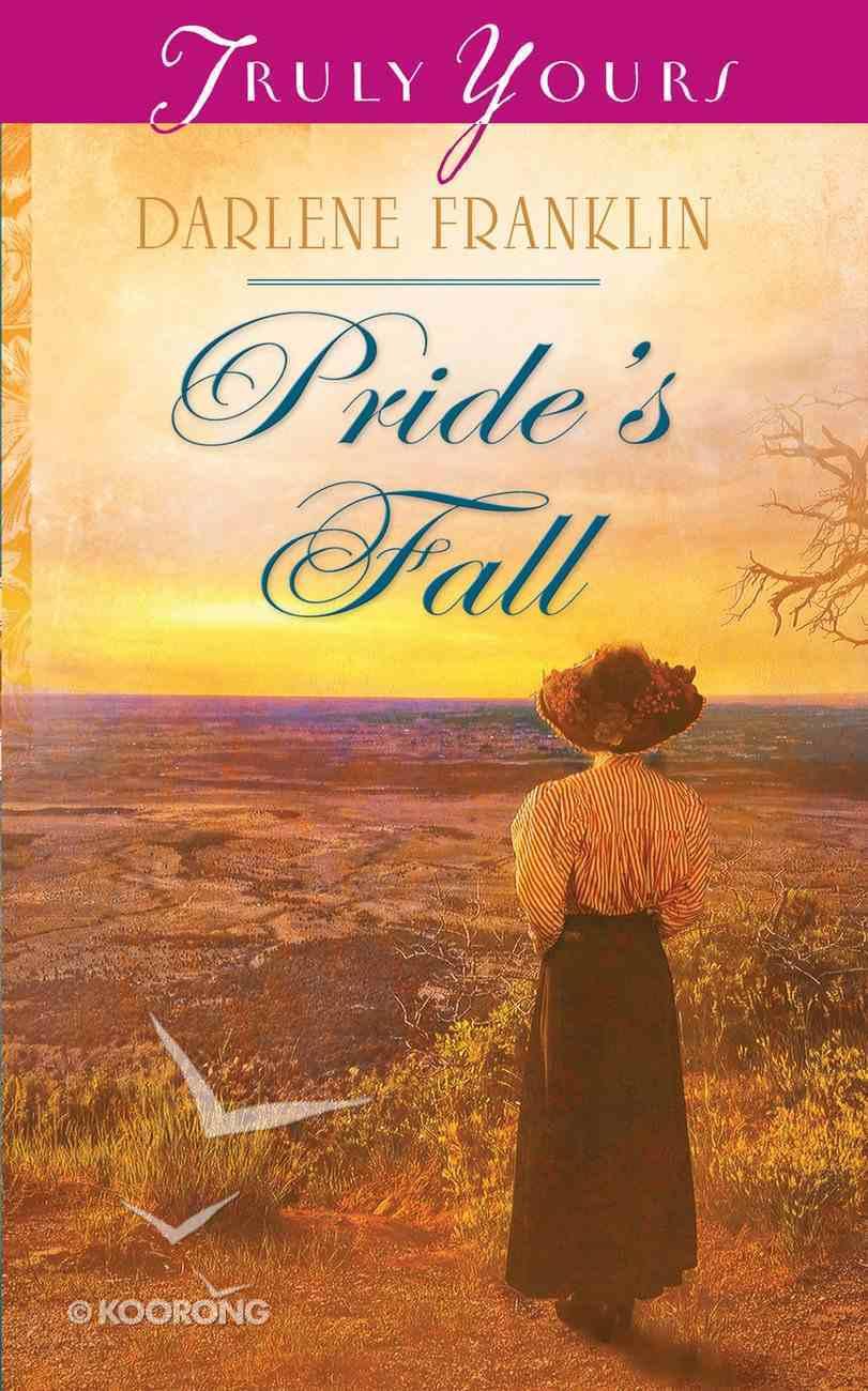 Pride's Fall (#996 in Heartsong Series) eBook