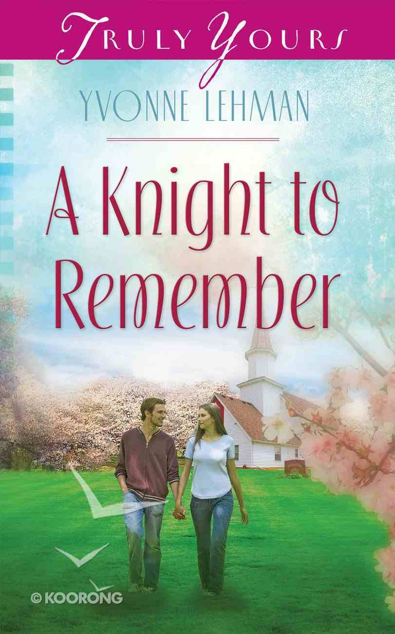 A Knight to Remember (Heartsong Series) eBook