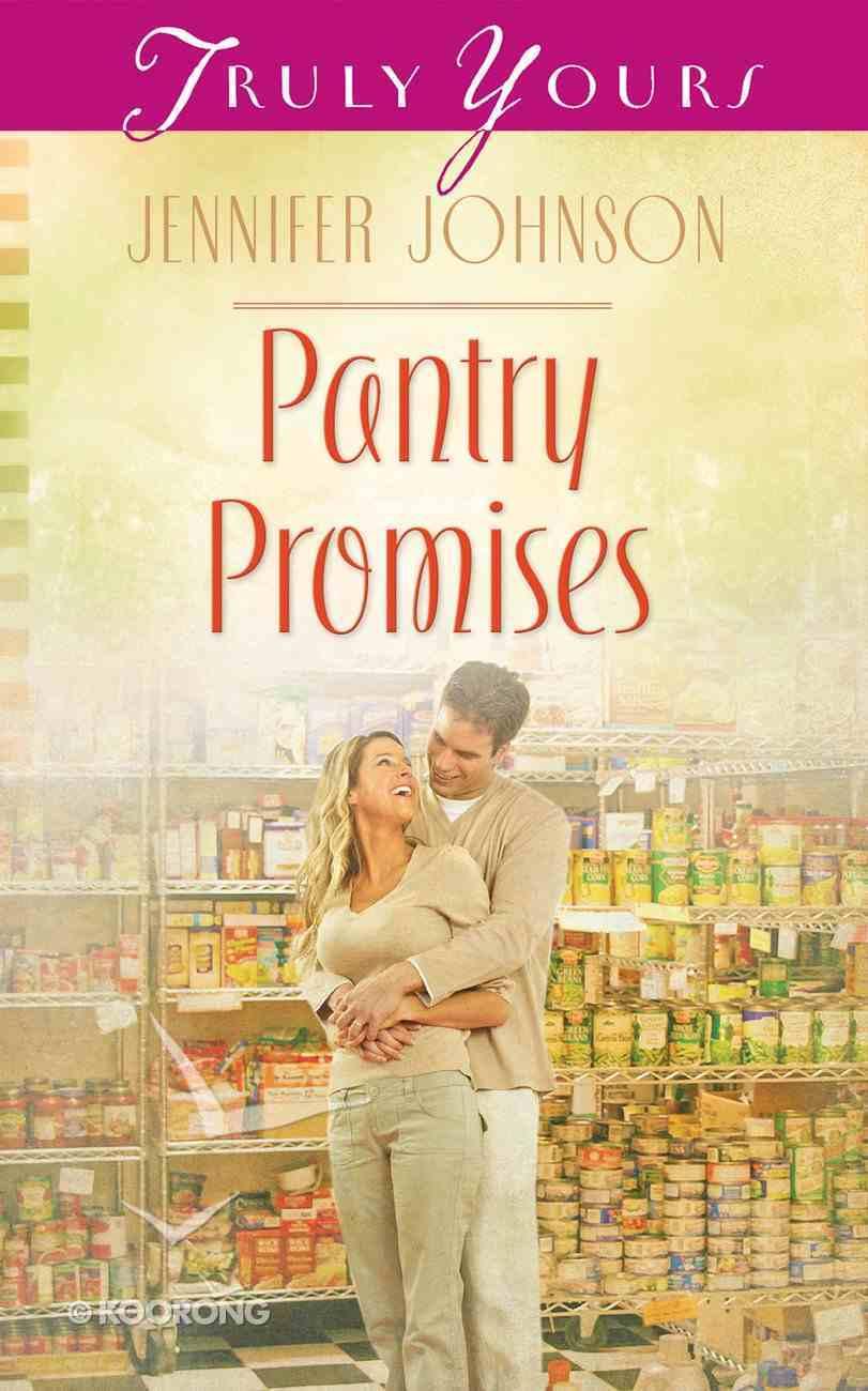 Pantry Promises (#1013 in Heartsong Series) eBook