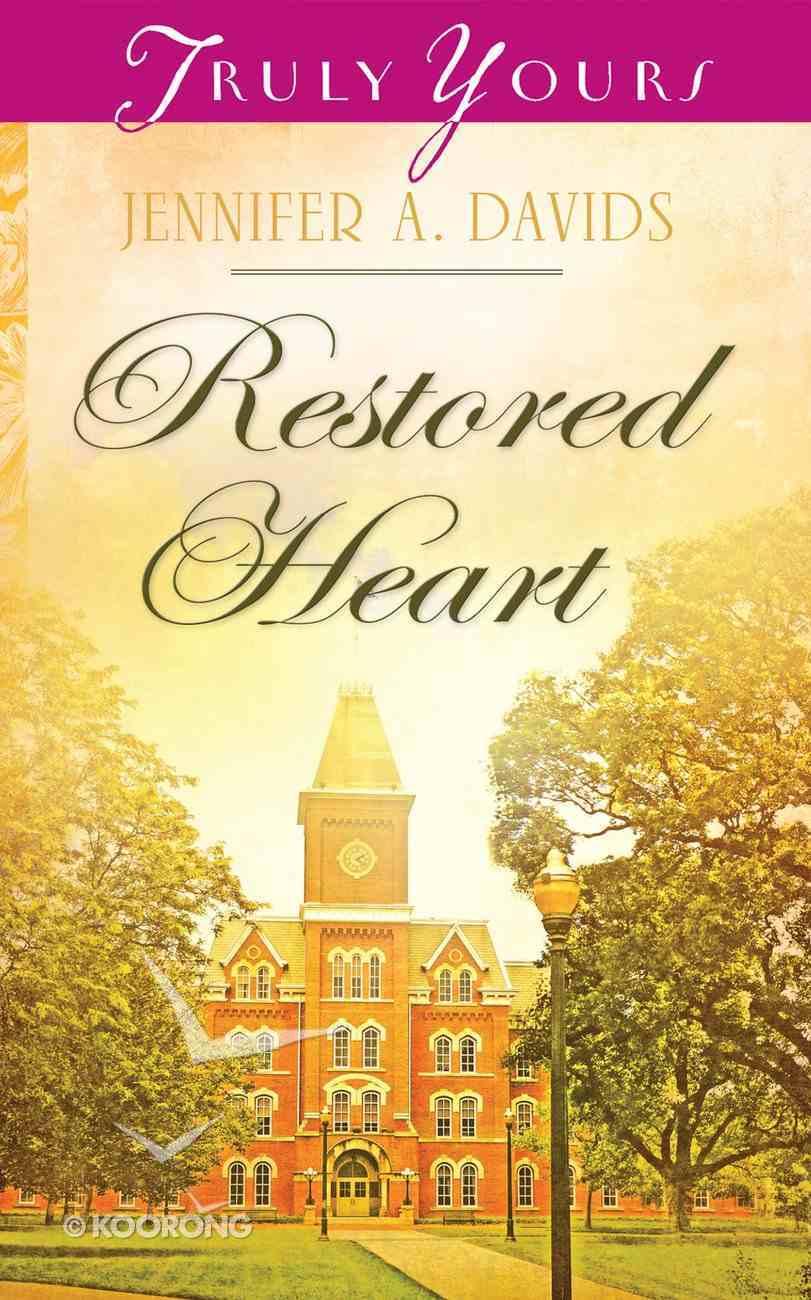 Restored Heart (#1015 in Heartsong Series) eBook