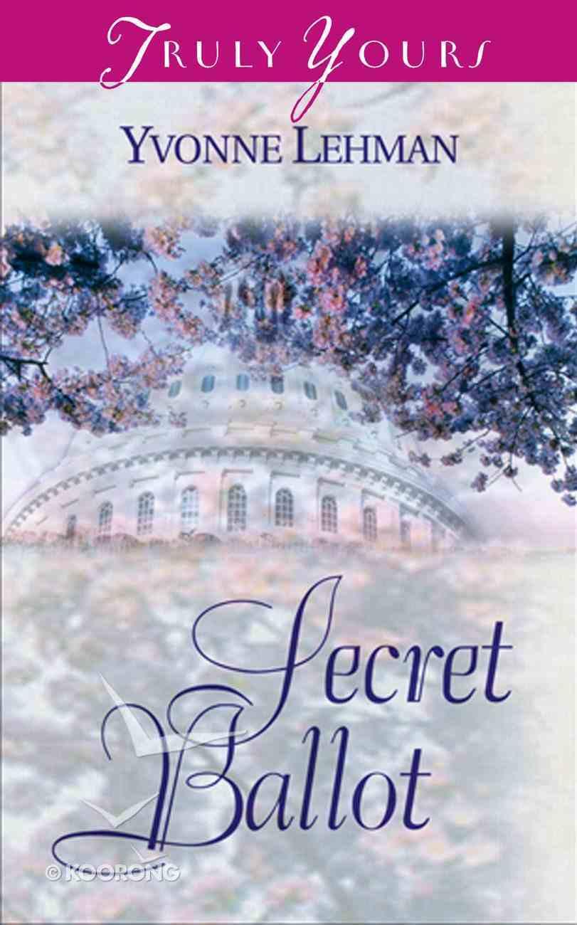 Secret Ballot (#402 in Heartsong Series) eBook