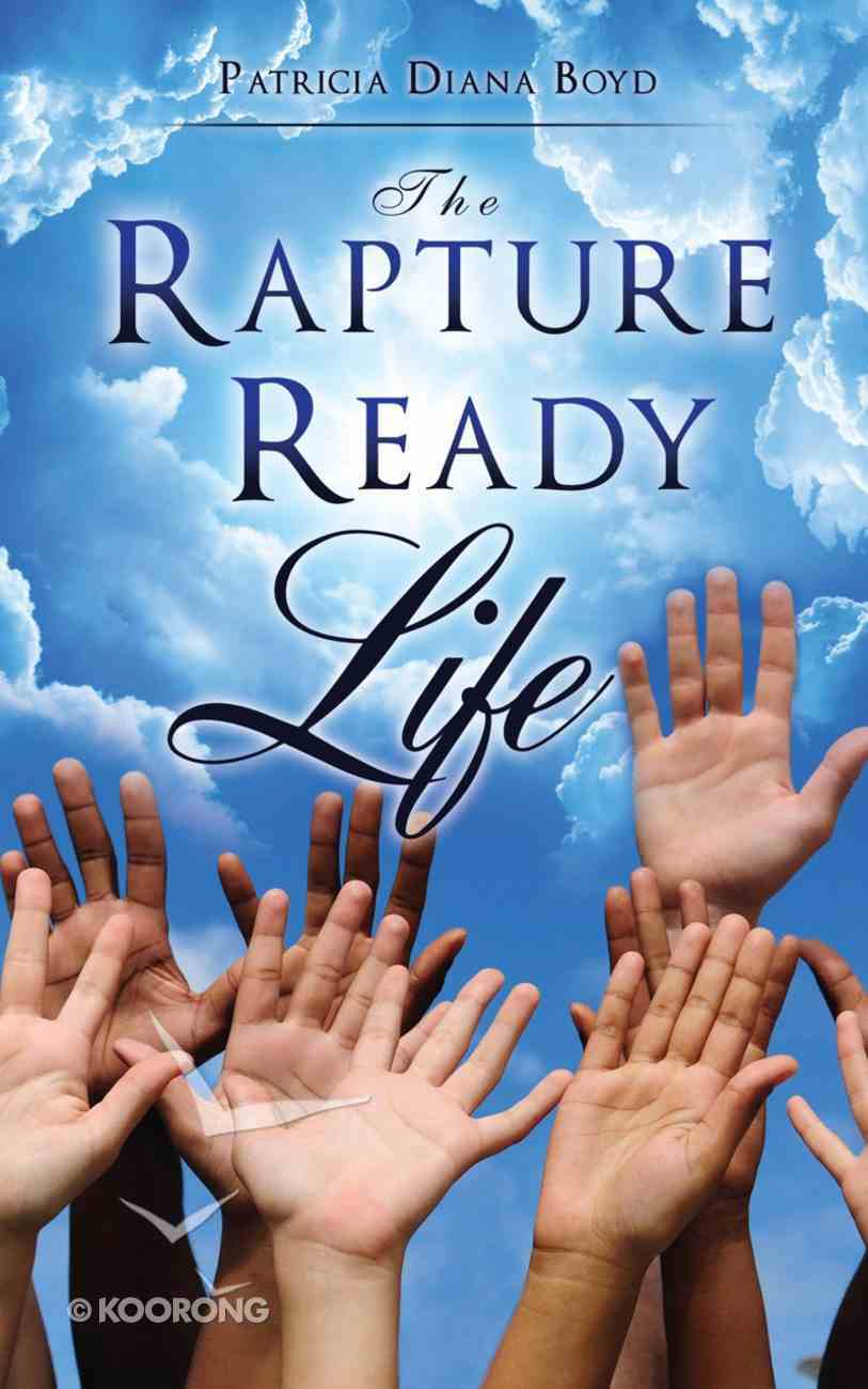 The Rapture Ready Life eBook