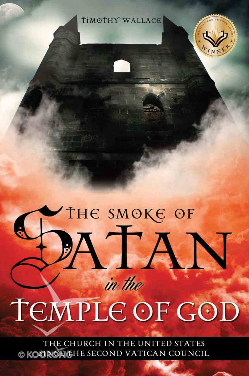 The Smoke of Satan in the Temple of God eBook