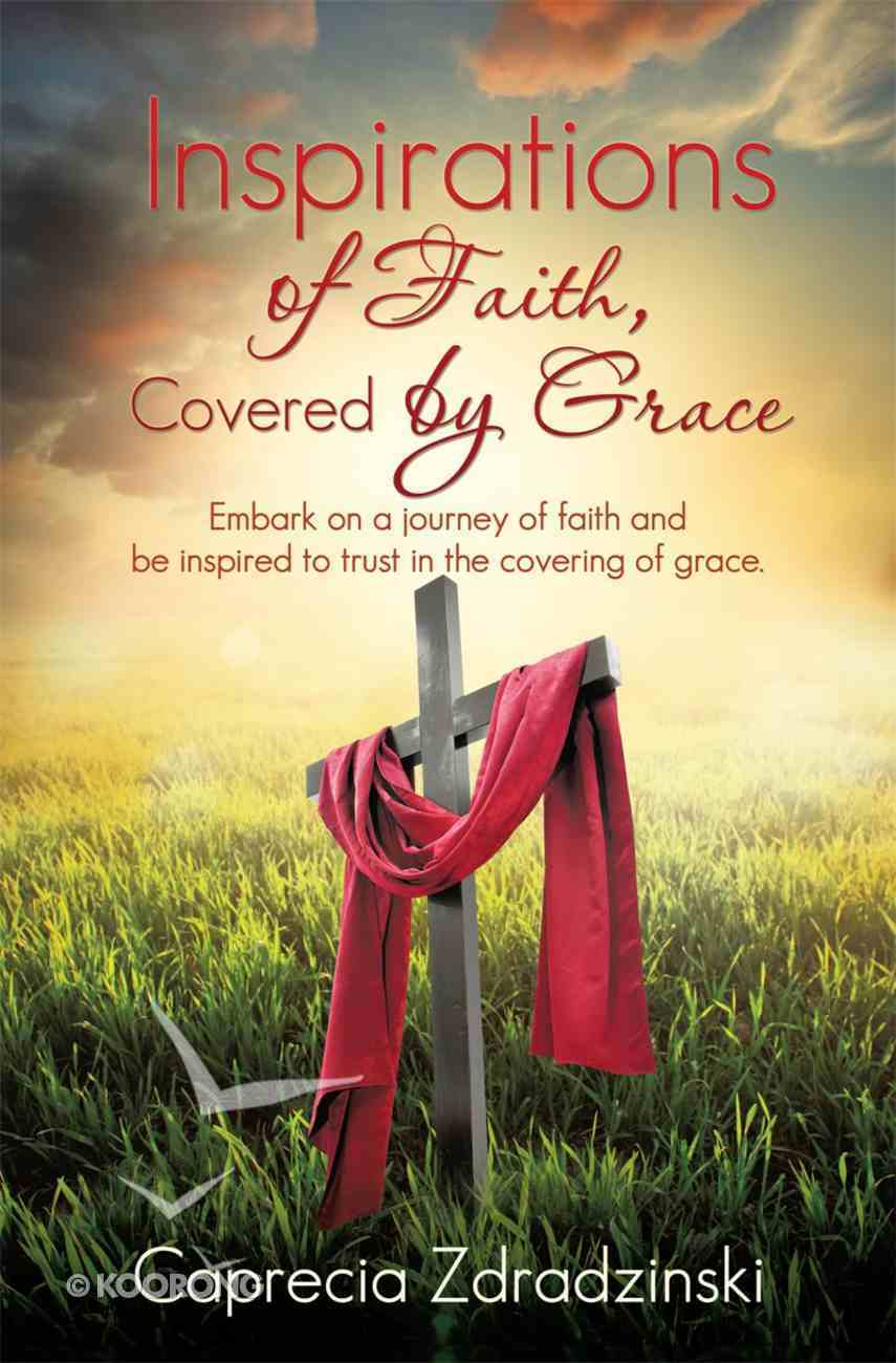 Inspirations of Faith, Covered By Grace eBook