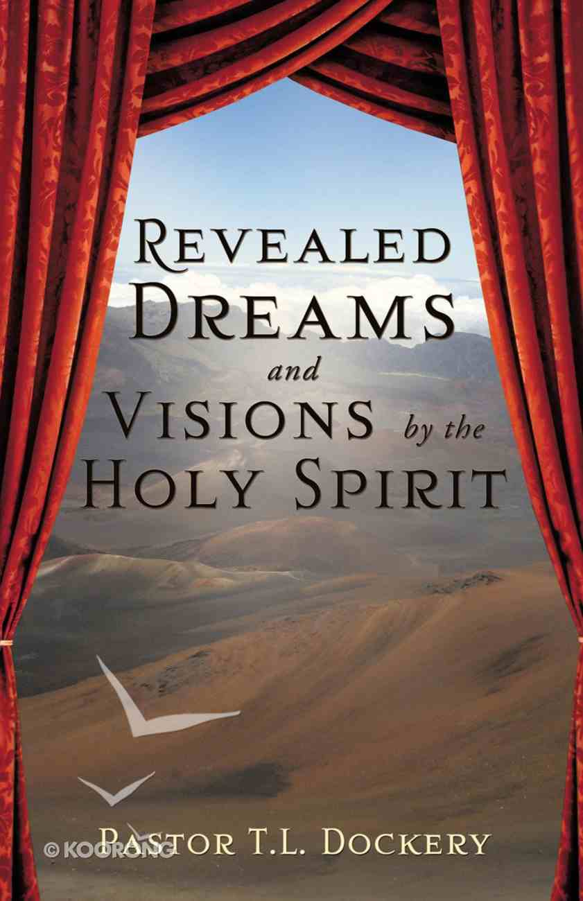 Revealed Dreams and Visions By the Holy Spirit eBook