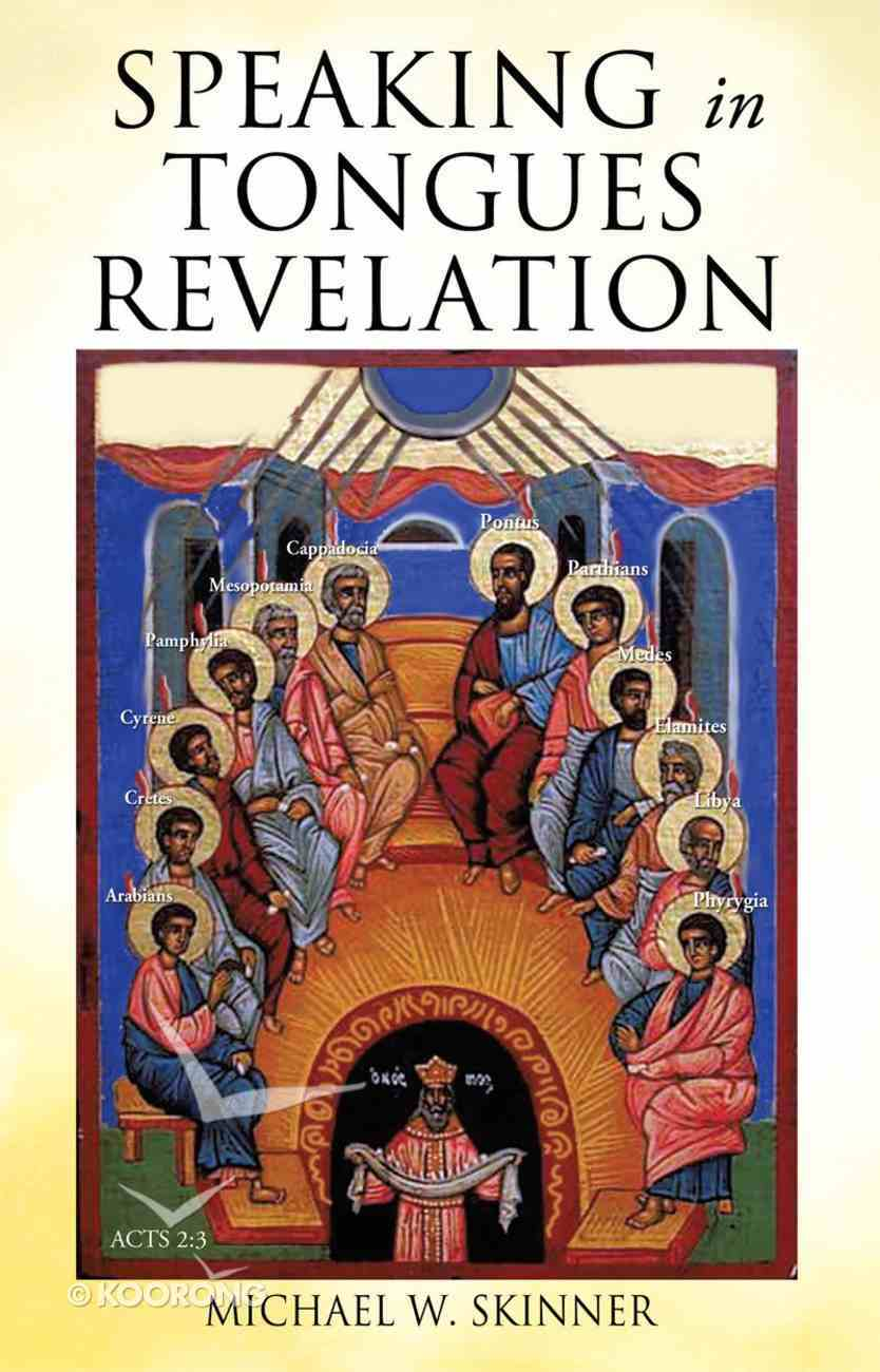 Speaking in Tongues Revelation eBook
