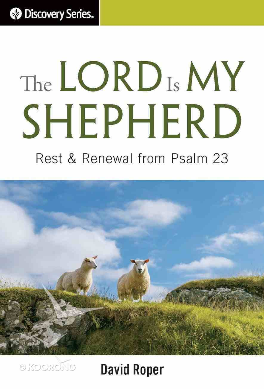 The Lord is My Shepherd (The Discovery Series) eBook