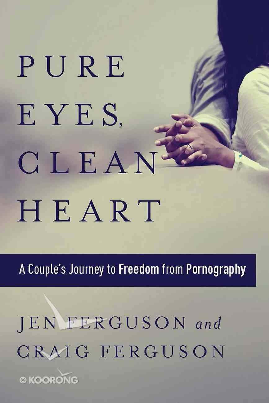 Pure Eyes, Clean Heart eBook