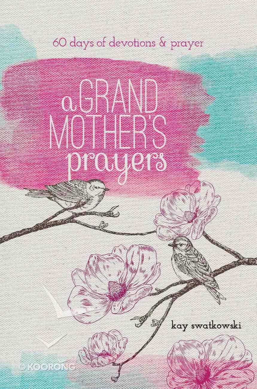 A Grandmother's Prayers eBook