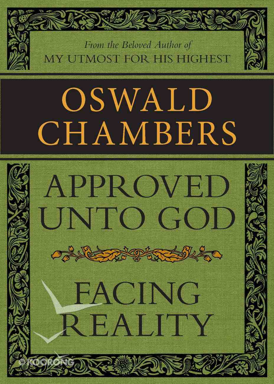Approved Unto God / Facing Reality eBook