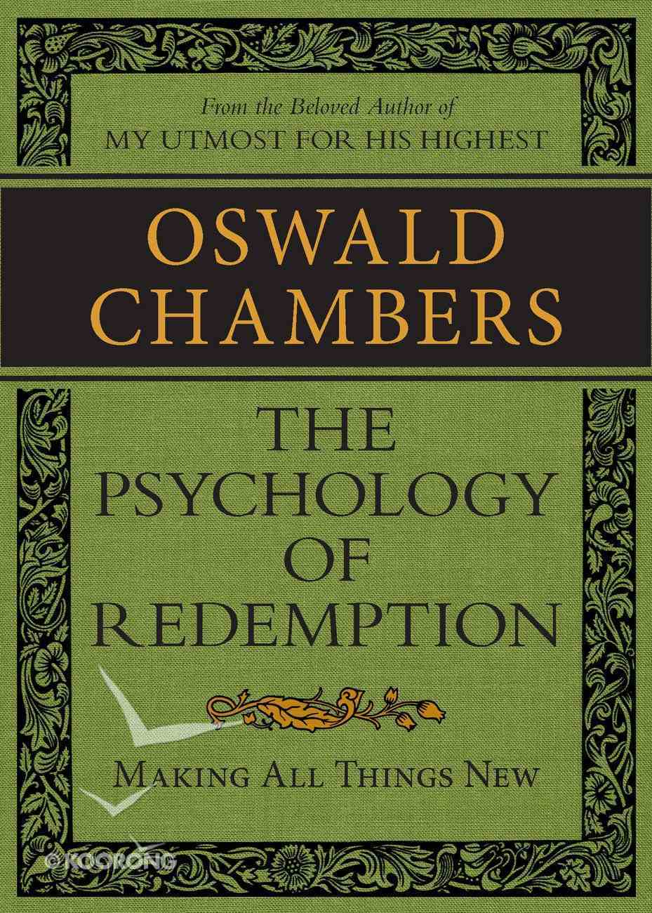 The Psychology of Redemption: Making All Things New eBook