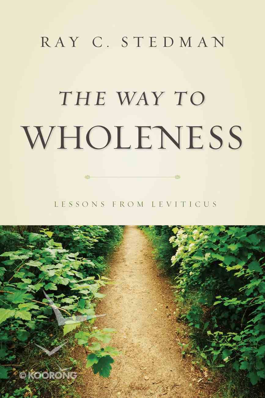 The Way to Wholeness eBook