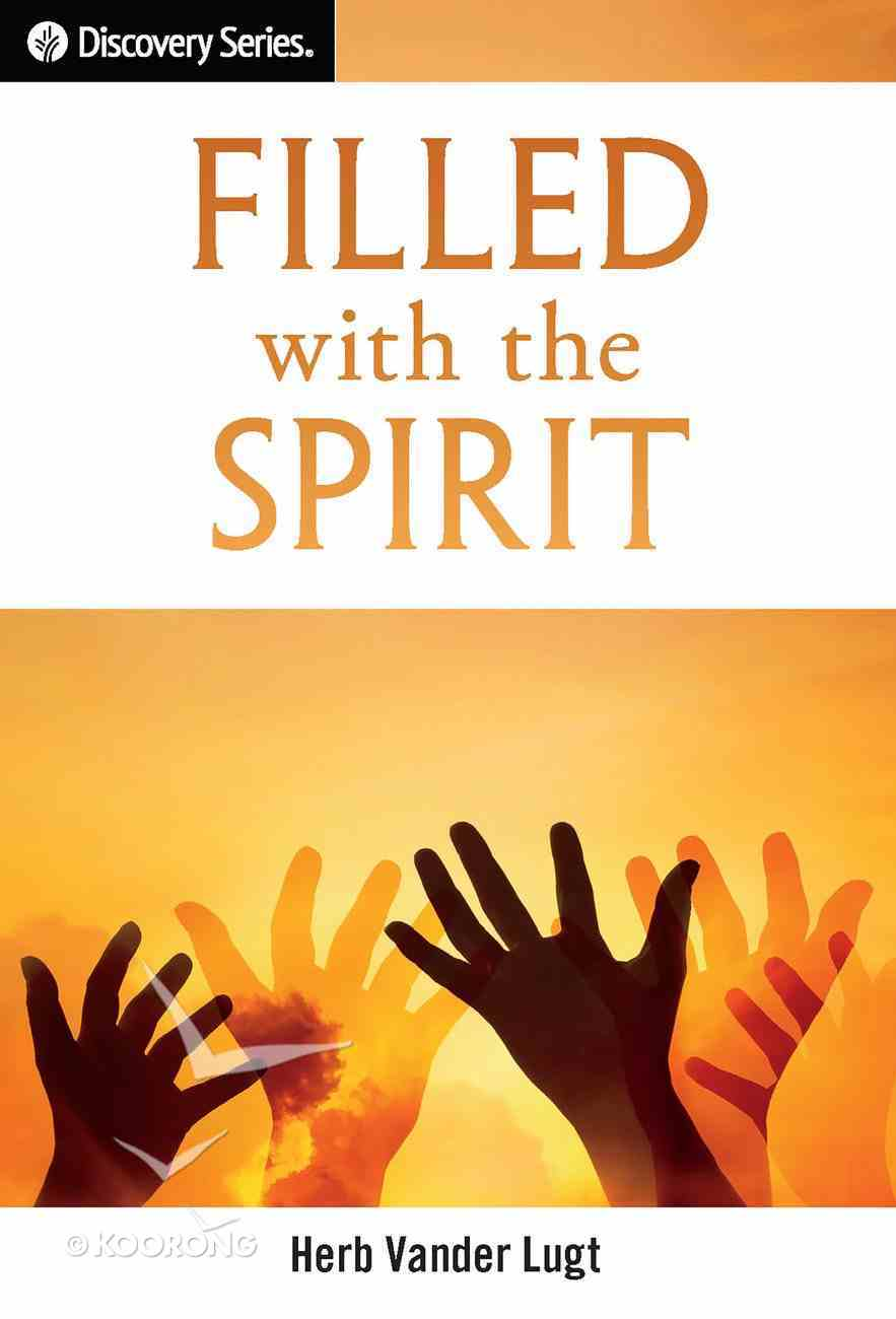 Filled With the Spirit (The Discovery Series) eBook
